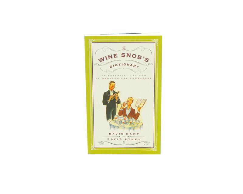 Wine Snob's: Dictionary (1)