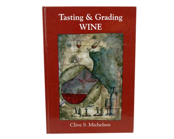 Tasting & Grading: Wine (1)