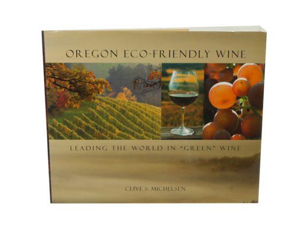Oregon Eco-Friendly: Wine (1)