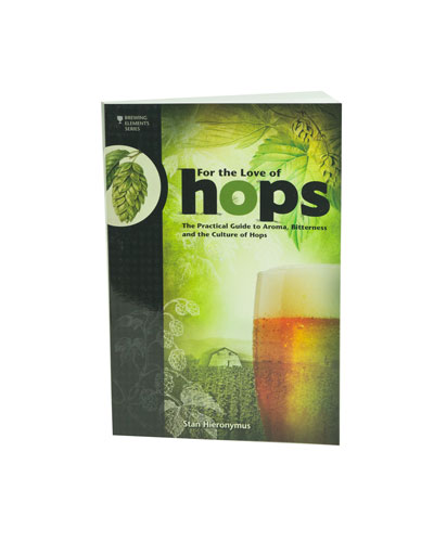 For the Love of Hops:by Stan Hieronymus (1)