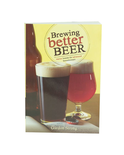 Brewing Better Beer: Gordon Strong (1)