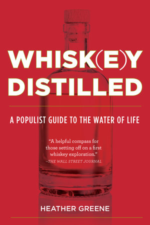 Whisk(e)y Distilled:Heather Greene (1)
