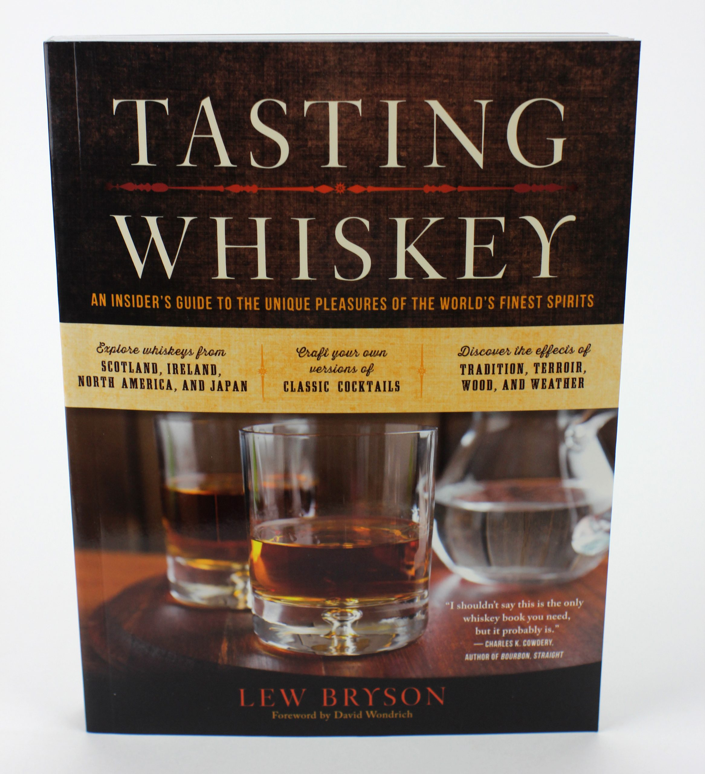 Tasting Whiskey:by Lew Bryson (1)